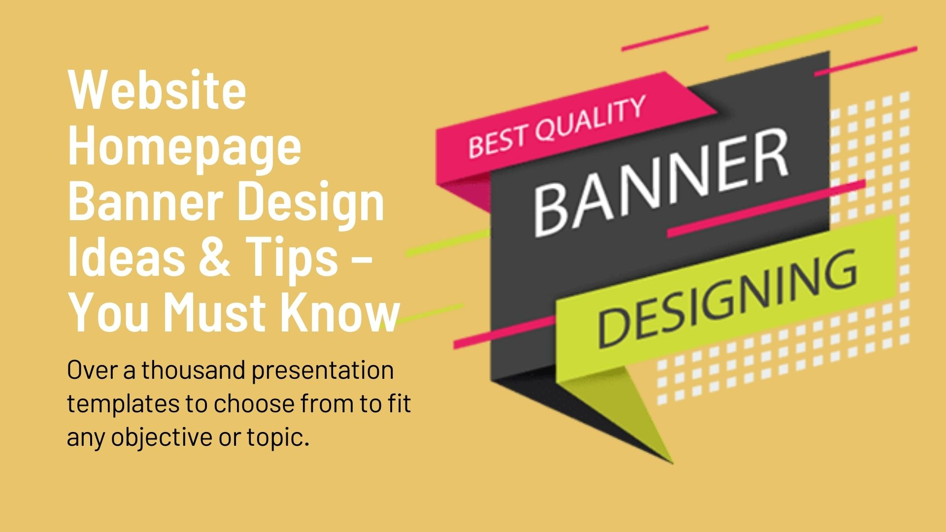 Website Homepage Banner Design Ideas & Tips – You Must Know