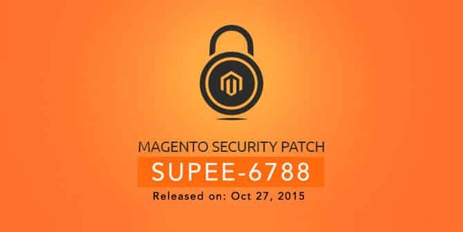 Magento Security Patch SUPEE-6788
